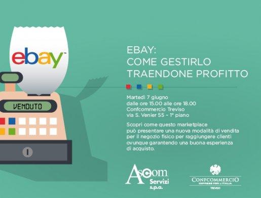 EBAY: COME GESTIRLO TRAENDONE PROFITTO